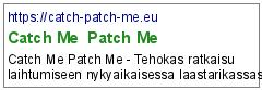 Catch Me  Patch Me